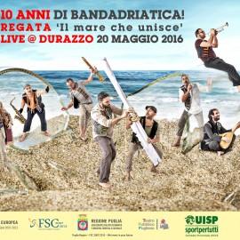 10 anni di BandAdriatica: concerto e regata in Albania