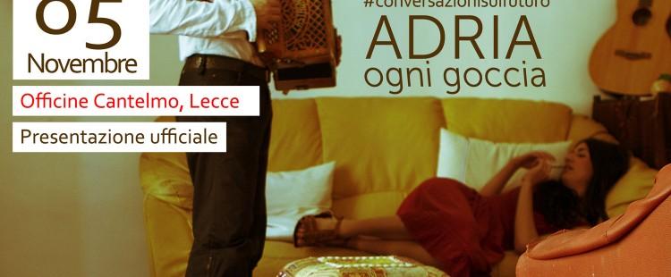 Adria presenta OGNI GOCCIA